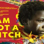 I Am Not a Witch (12A) Review