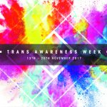 Trans Awareness Week makes waves across campus