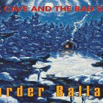 Random Review: Nick Cave & The Bad Seeds - Murder Ballads