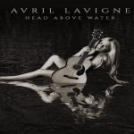 Review: Avril Lavigne- Head Above Water
