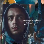 """Dermot Kennedy """"Without Fear"""" review"""