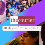 The Courier: 30 days of music- day 10