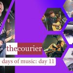 The Courier: 30 days of music - Day 11