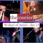 The Courier: 30 days of music - Day 13