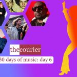 The Courier: 30 days of music - Day 6