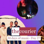The Courier: 30 days of music - Day 27