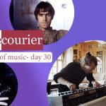 The Courier: 30 days of music - Day 30