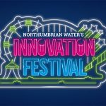 Nearly 3 000 attend Northumbrian Water Group Innovation Festival
