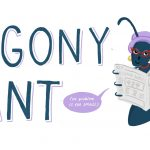 Dear Agony Ant: my friend constantly undermines me...