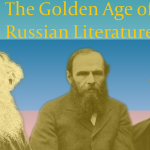 Deep Dives: The Golden Age of Russian literature