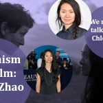 Feminism on film: we need to be talking about Chloé Zhao's win