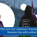 International Women's Day celebrated online by This Girl Can