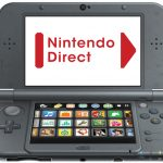 Nintendo Direct - 3DS News Roundup