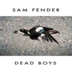 Album Review: Sam Fender - Dead Boys EP