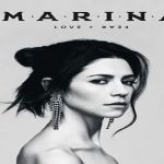 Review: Marina- Love and Fear