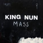 Album Review: King Nun - Mass