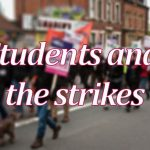 Students and the strikes: we should be angry