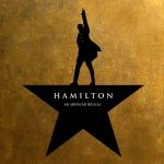 Don't throw away your shot at seeing the Hamilton movie