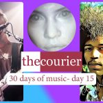 The Courier: 30 days of music - day 15