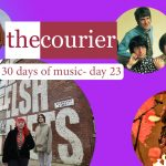 The Courier: 30 days of music - Day 23