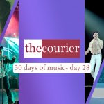 The Courier: 30 days of music - Day 28