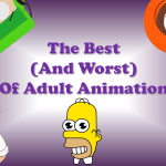 What are the best Adult Animated shows?