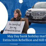 May Day: XR and Kill the Bill activists arrested