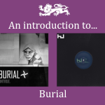An introduction to... Burial